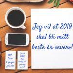 Slik får du 2019 til å bli ditt beste år!